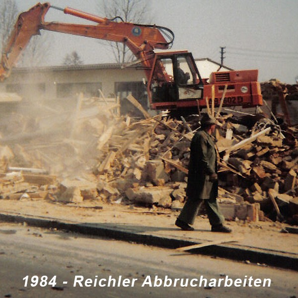 """1984 Abbrucharbeiten """"REICHLER"""""""