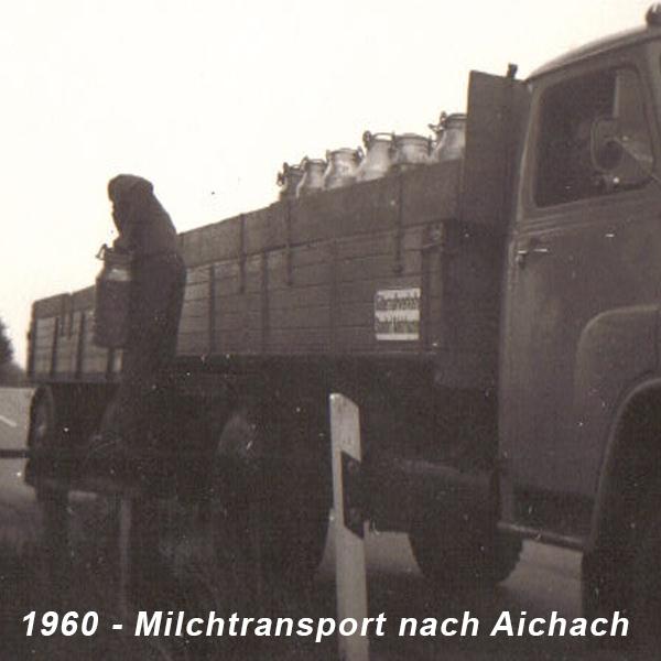 1960 - Milchtransport nach Aichach